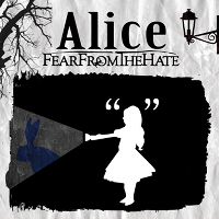 Cover FEAR FROM THE HATE Alice